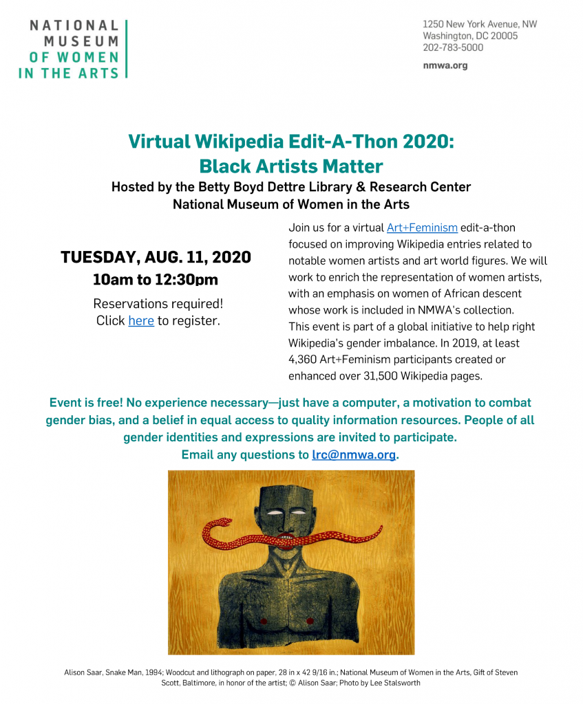 "Flyer describing the details of the ""Virtual Wikipedia Edit-a-Thon 2020: Black Artists Matter."" Includes an image of the woodcut and lithograph of paper ""Snake Man"" by Alison Saar."
